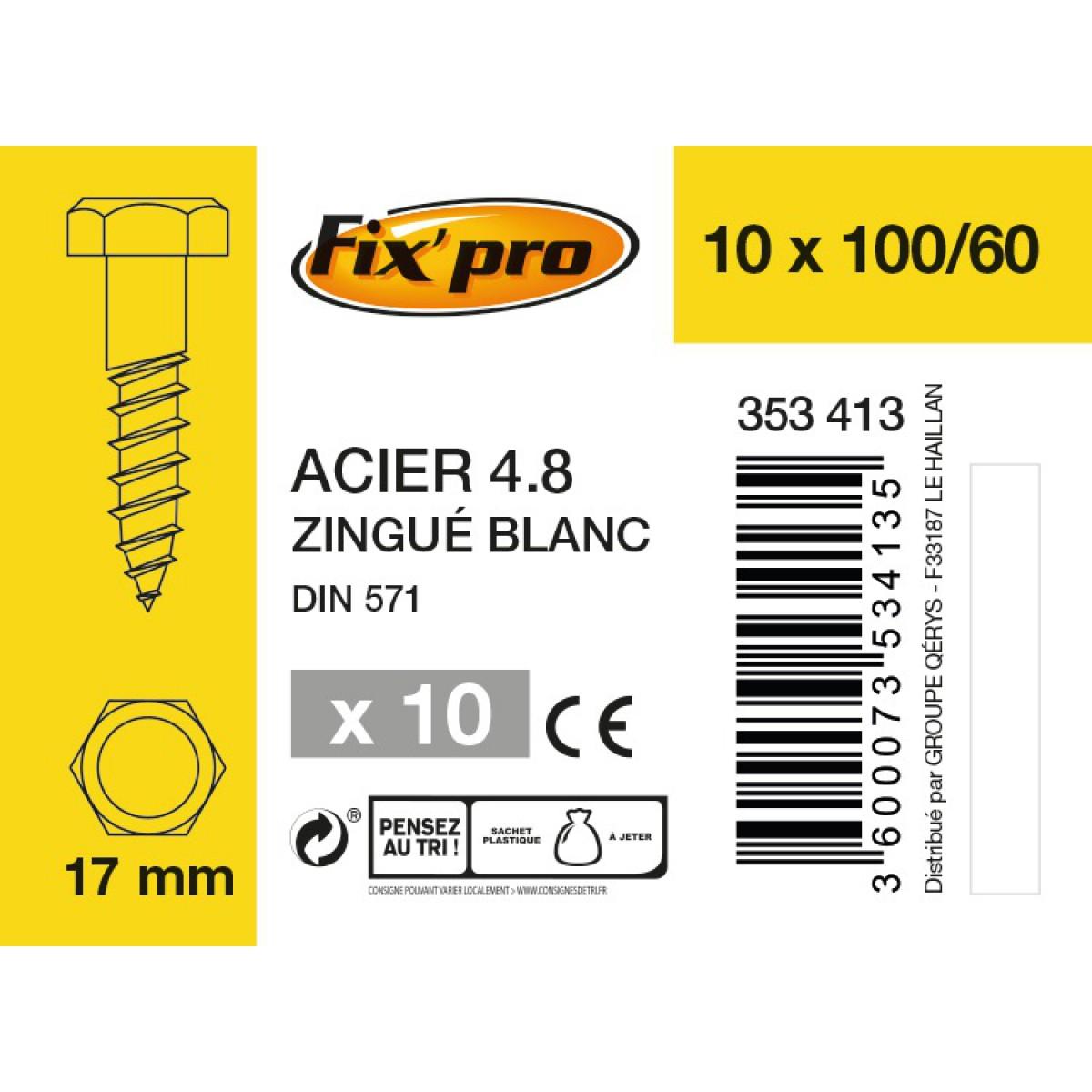Tirefond tête hexagonale acier zingué - 10x100/60 - 10pces - Fixpro