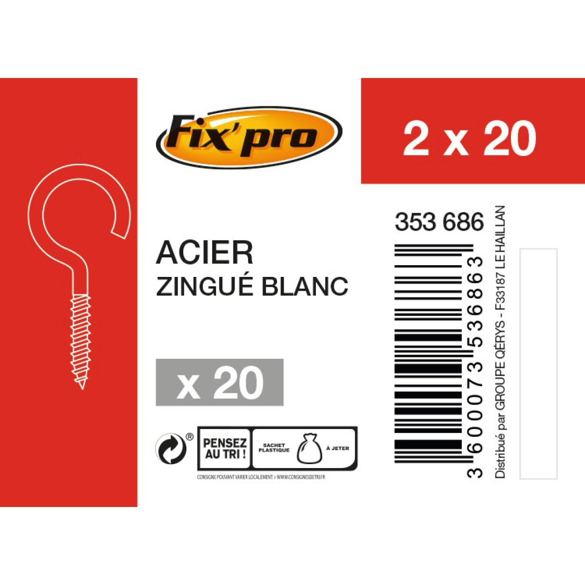 Crochet à visser acier zingué - 2x20 - 20pces - Fixpro