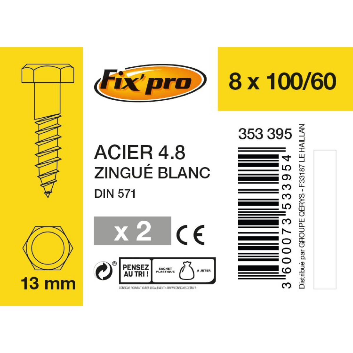 Tirefond tête hexagonale acier zingué - 8x100/60 - 2pces - Fixpro