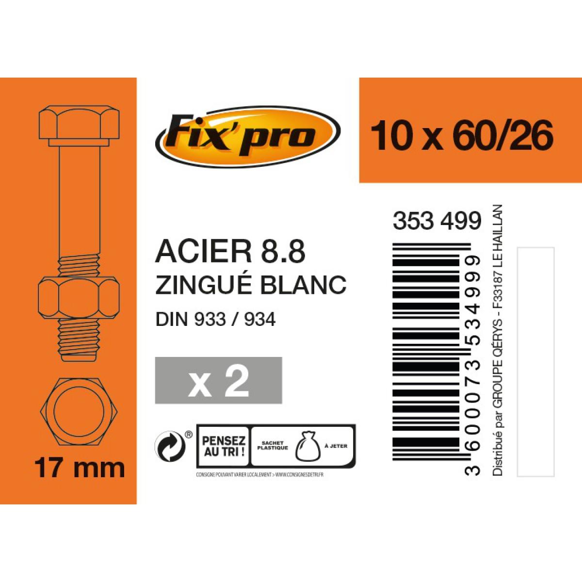 Boulon 6 pans tête hexagonale 8.8 acier zingué - 10x60/26 - 2pces - Fixpro