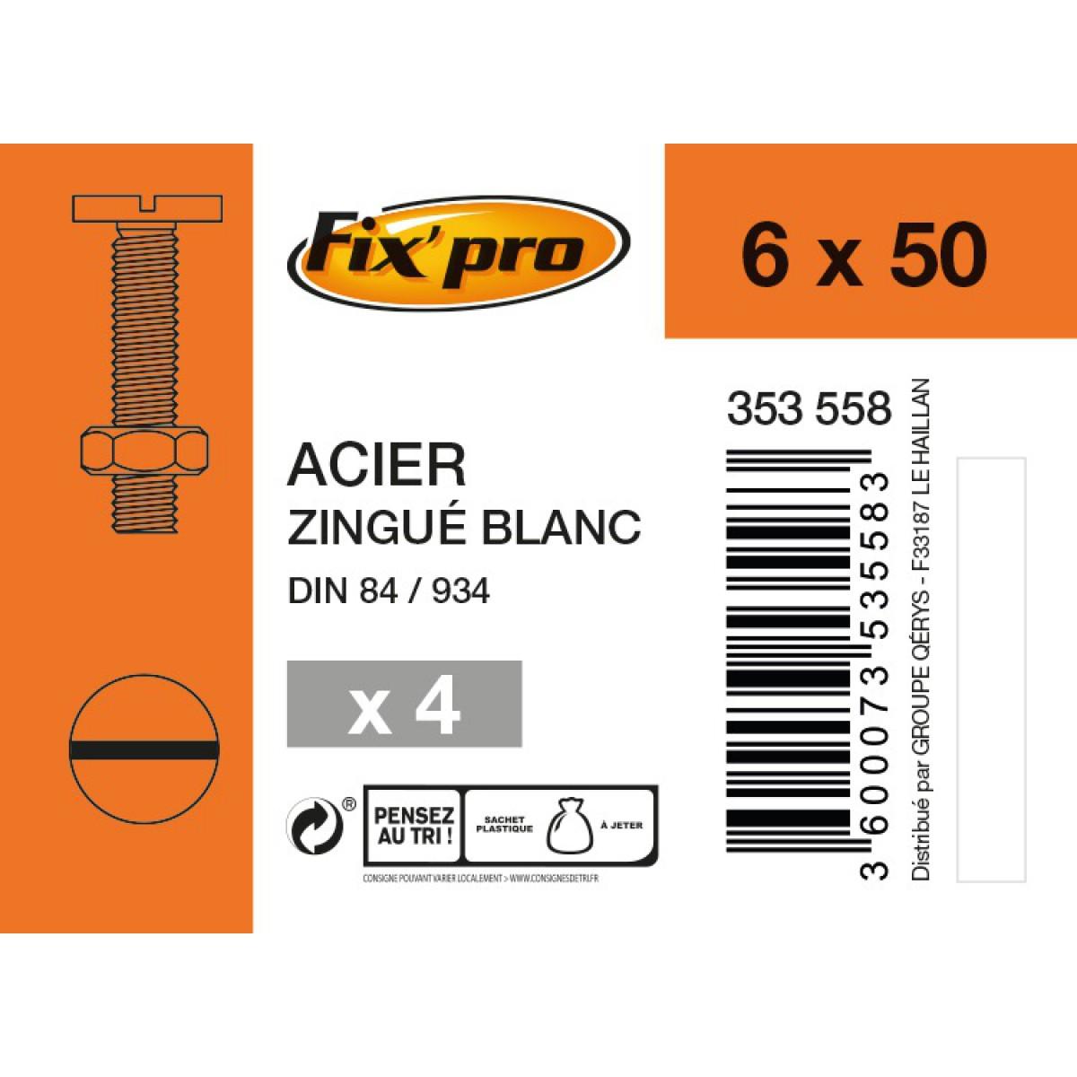 Boulon tête cylindrique fendue acier zingué - 6x50 - 4pces - Fixpro