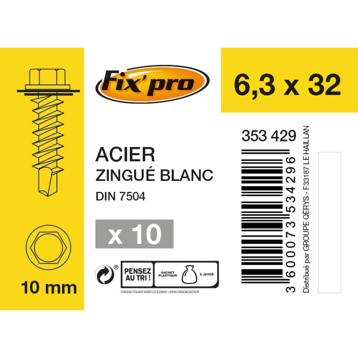 Vis tête hexagonale autoforeuse + rondelle acier zingué - 6,3x32 - 10pces - Fixpro