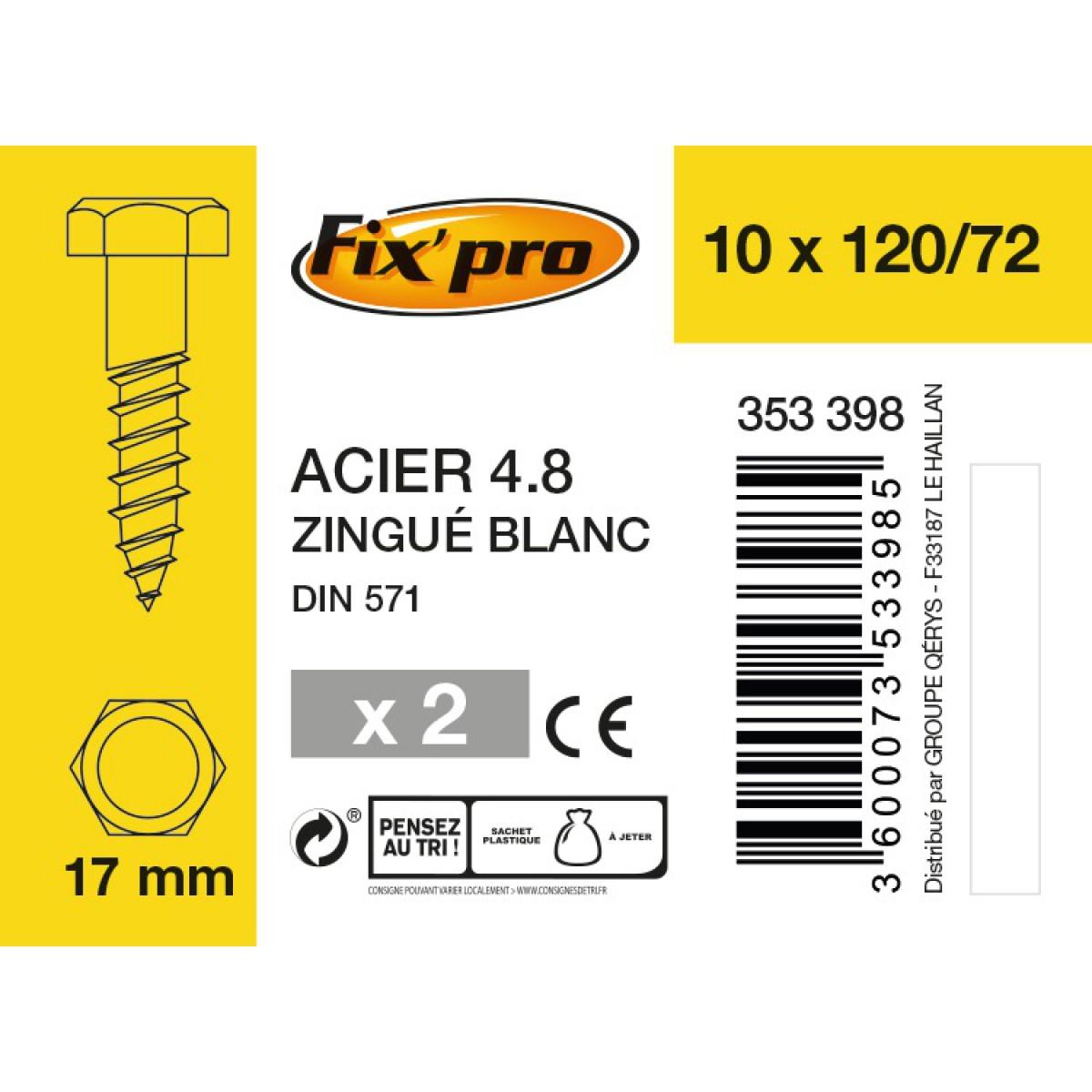 Tirefond tête hexagonale acier zingué - 10x120/72 - 2pces - Fixpro