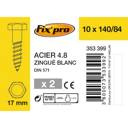Tirefond tête hexagonale acier zingué - 10x140/84 - 2pces - Fixpro