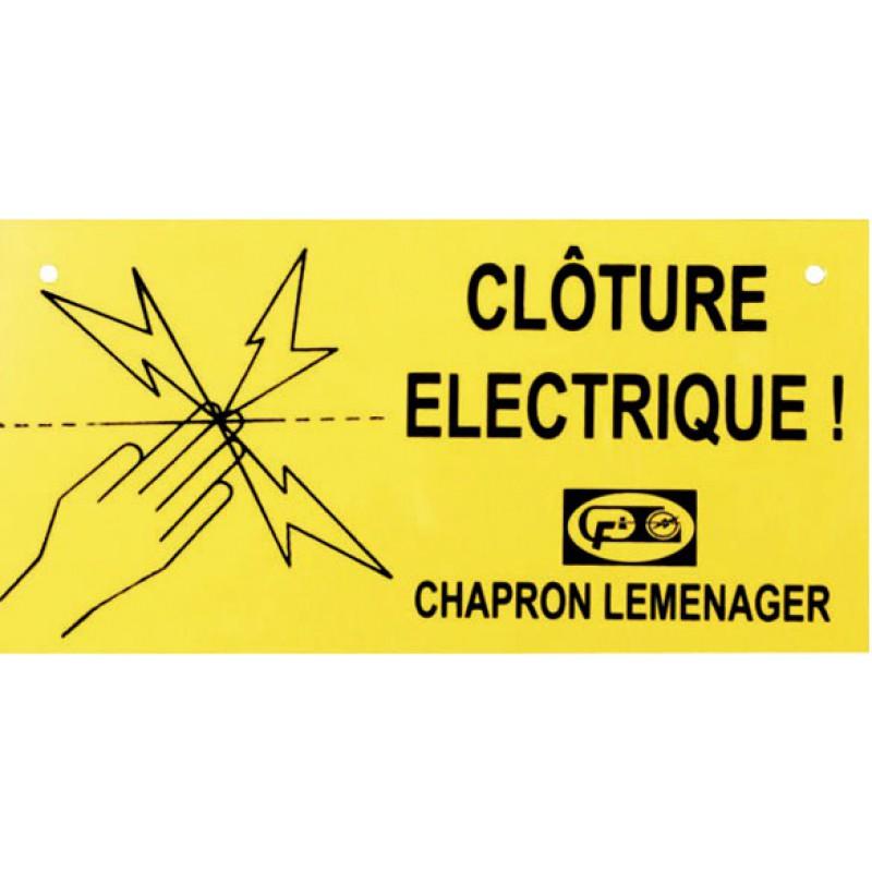 Plaque avertissement clôture Chapron Lemenager - Vendu par 1