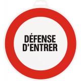 Panneau de signalisation rond Novap - Danger - Défense d'entrer